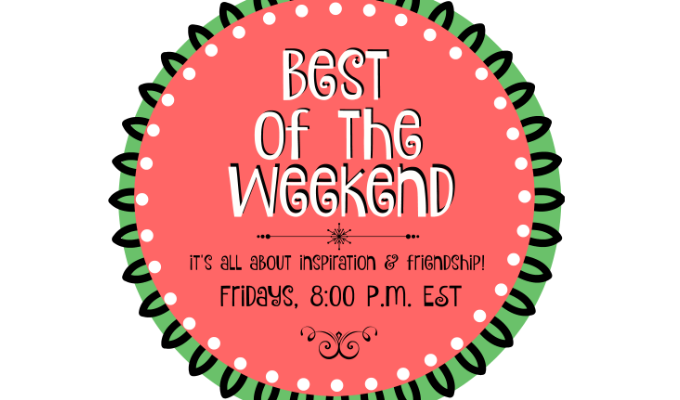 Best of the Weekend Party!