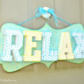 Make a sparkly, Dimensional Relax Sign for a daily reminder we ALL need!