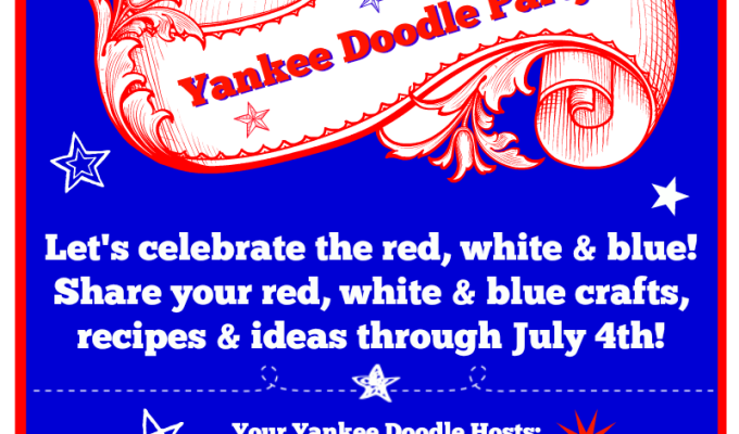 Yankee Doodle Party-Share Your Red, White & Blue!