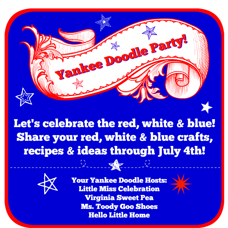 It's a Yankee Doodle Party! Share your red, white & blue projects, recipes & ideas through July 4! At littlemisscelebration.com