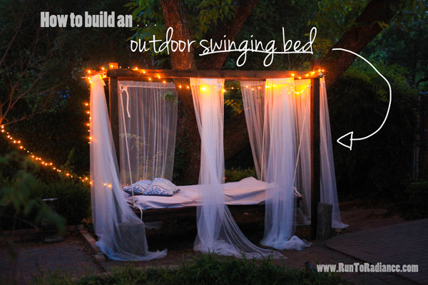 How To Build An Outdoor Swinging Bed from Run To Radiance