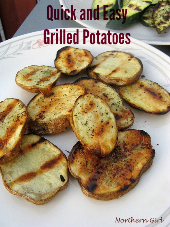 Quick & Easy Grilled Potatoes from Musings of a Northern Girl