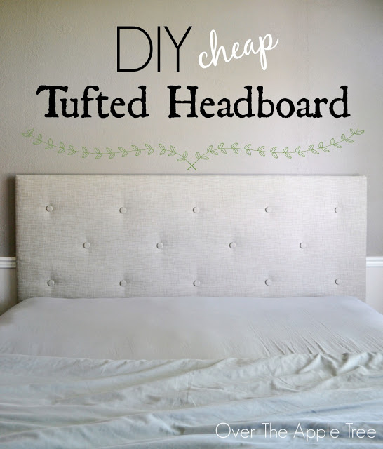 DIY Cheap Tufted Headboard from Over the Apple Tree