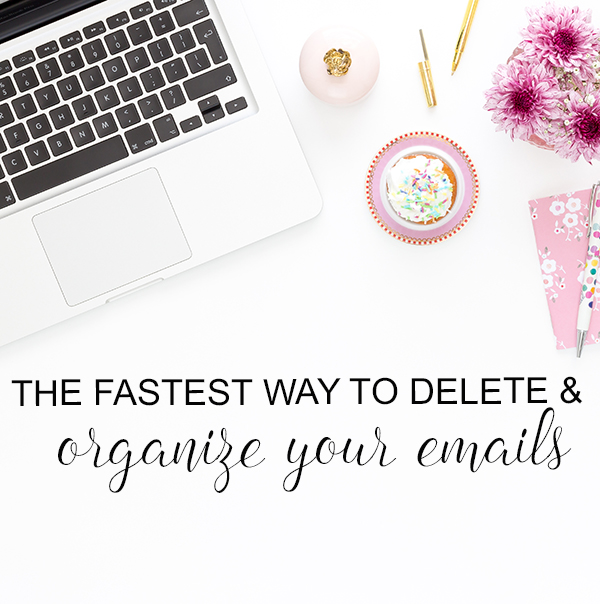 The Fastest Way to Delete & Organize Your Emails from Run To Radiance