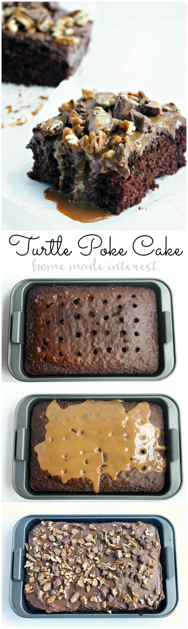 Turtle Poke Cake from Home. Made. Interest.