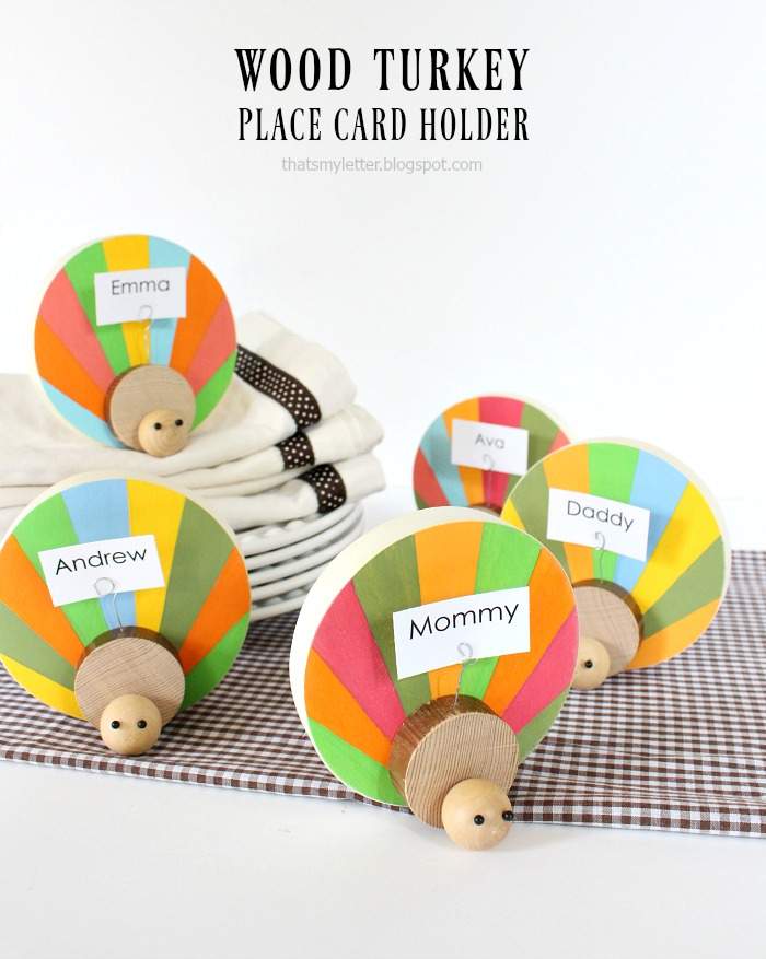 Wood Turkey Place Card Holders from Lolly Jane Blog and That's My Letter