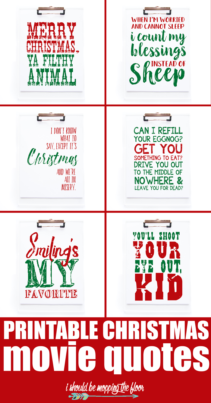 Printable Christmas Movie Quotes from i should be mopping the floor