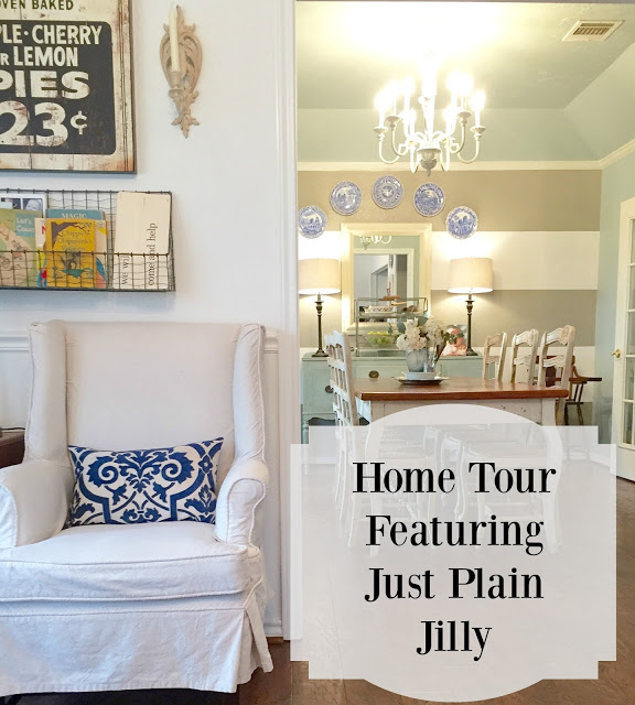 First Friday Home Tour featuring Just Plain Jilly from Poofing the Pillows