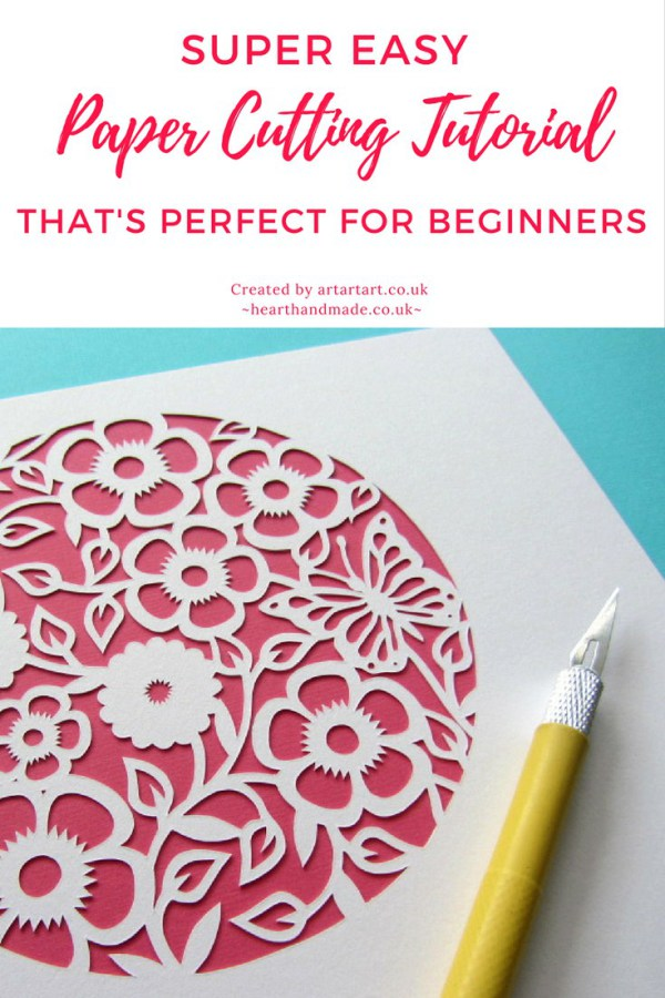 Super Easy Paper Cutting for Beginners from Heart Handmade UK